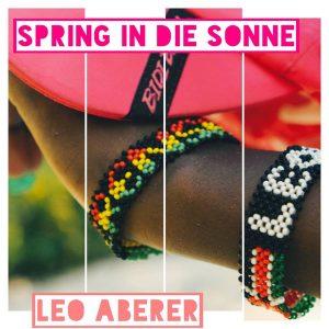 Leo Aberer - Spring in die Sonne
