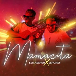 Mamacita - Leo Aberer feat. Seroney