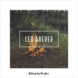 Leo Aberer - Sitting by the fire